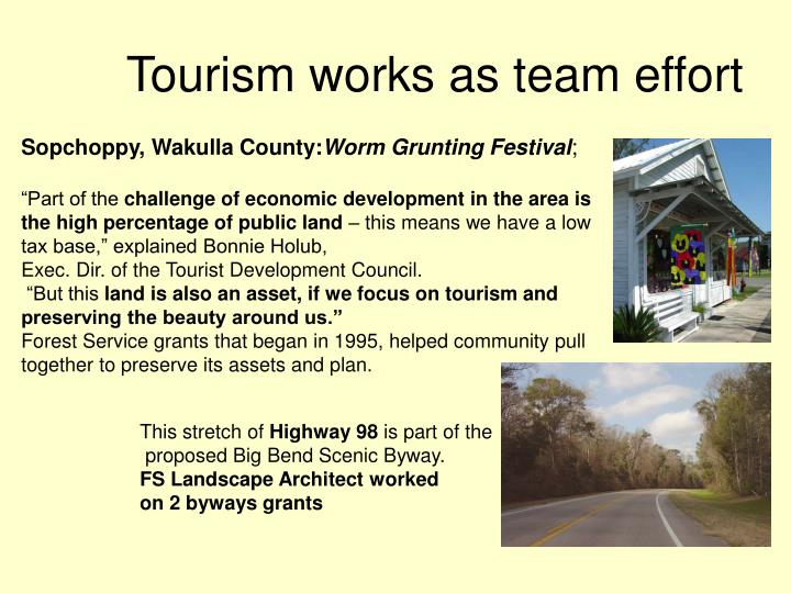 Tourism works as team effort