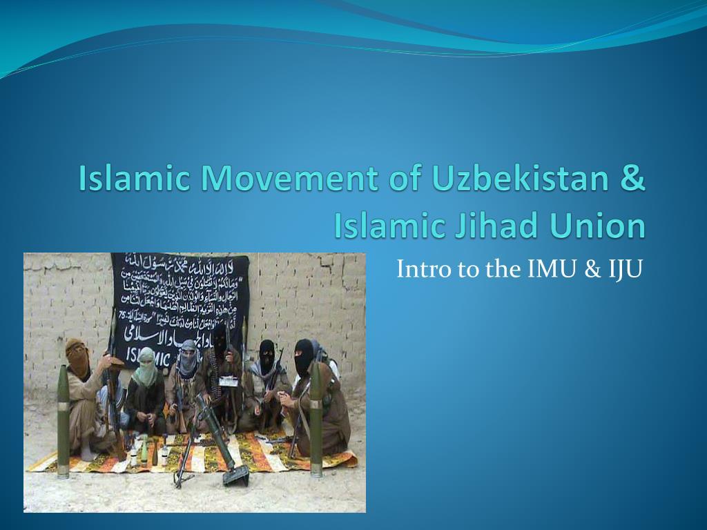 islamic movement of uzbekistan islamic jihad union