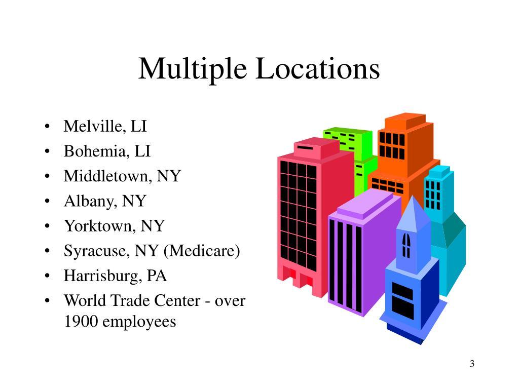 Multiple Locations