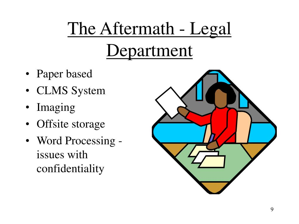 The Aftermath - Legal Department