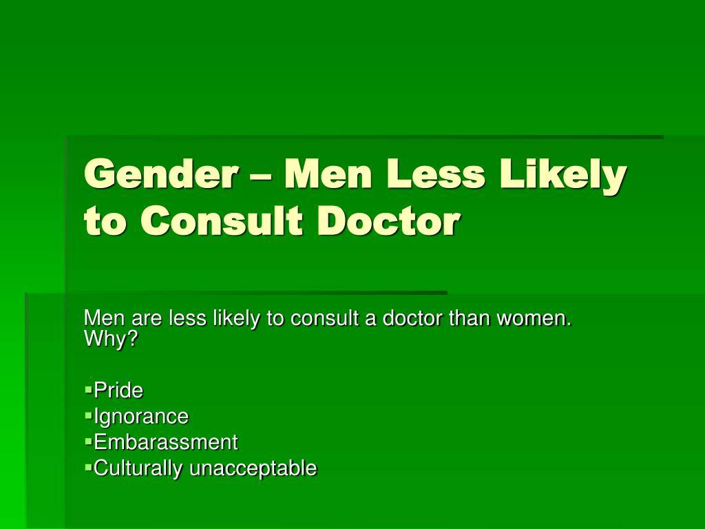 Gender – Men Less Likely to Consult Doctor