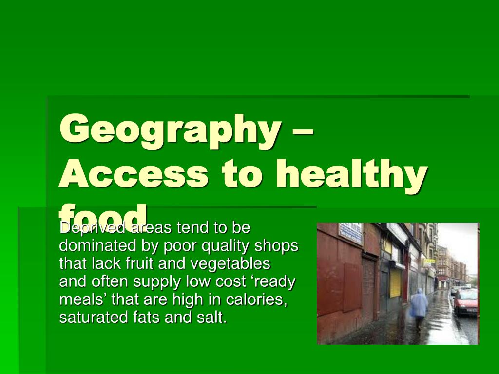 Geography – Access to healthy food
