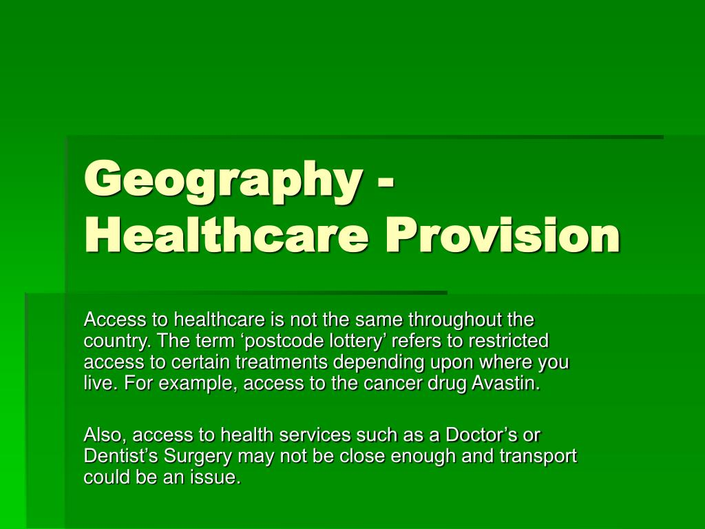 Geography - Healthcare Provision