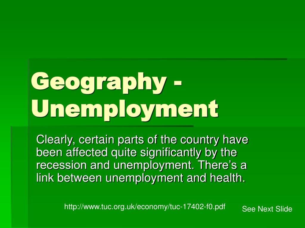 Geography - Unemployment