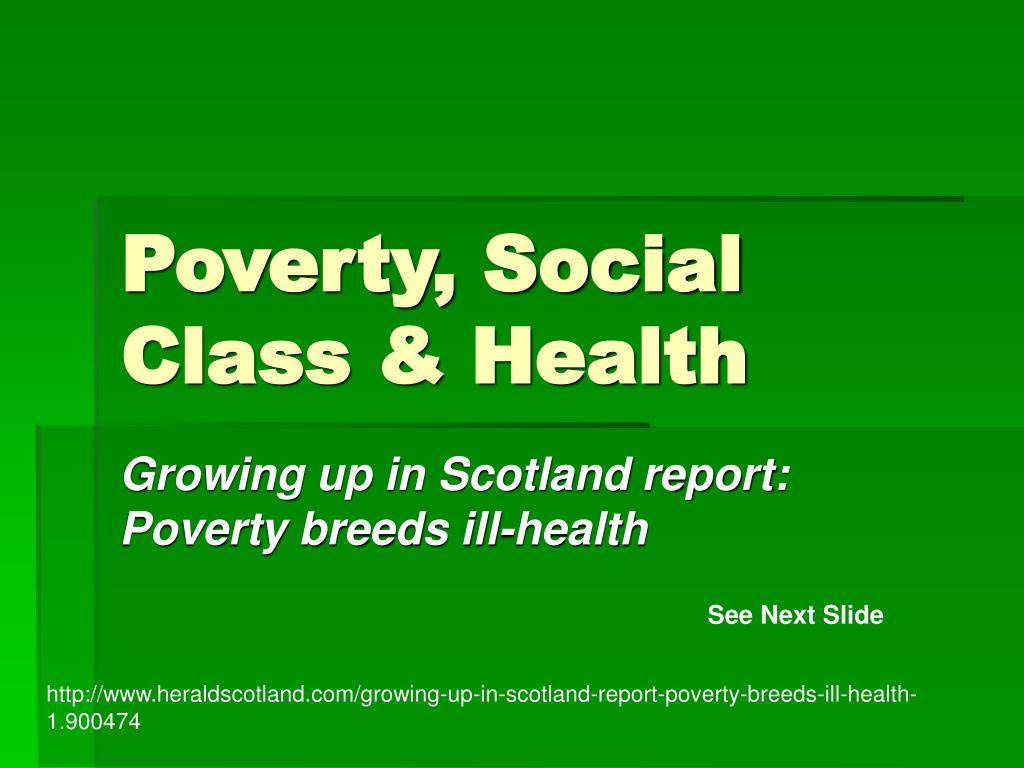 Poverty, Social Class & Health