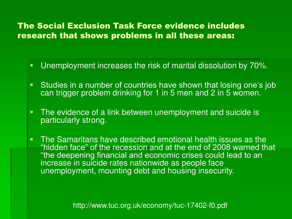 The Social Exclusion Task Force evidence includes research that shows problems in all these areas