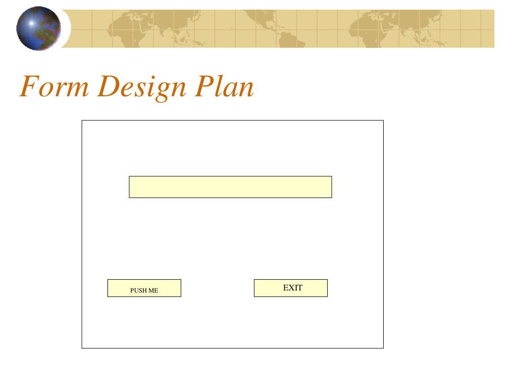 Form Design Plan