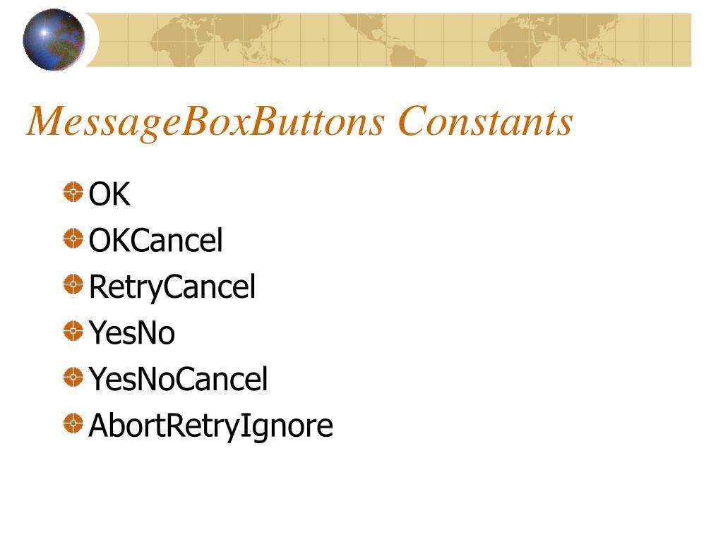 MessageBoxButtons Constants
