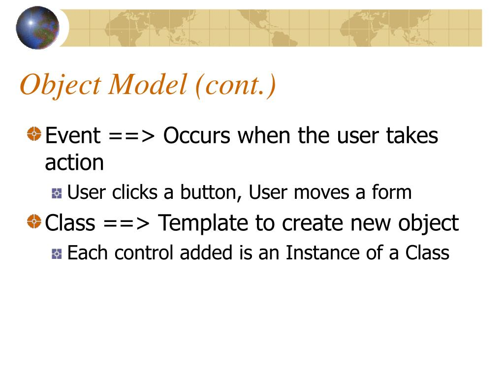 Object Model (cont.)