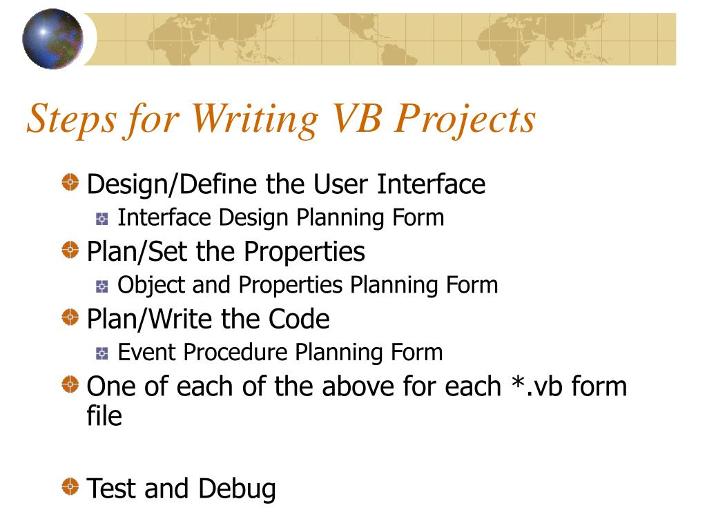 Steps for Writing VB Projects