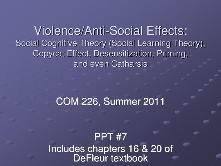 Com 226 summer 2011 ppt 7 includes chapters 16 20 of defleur textbook