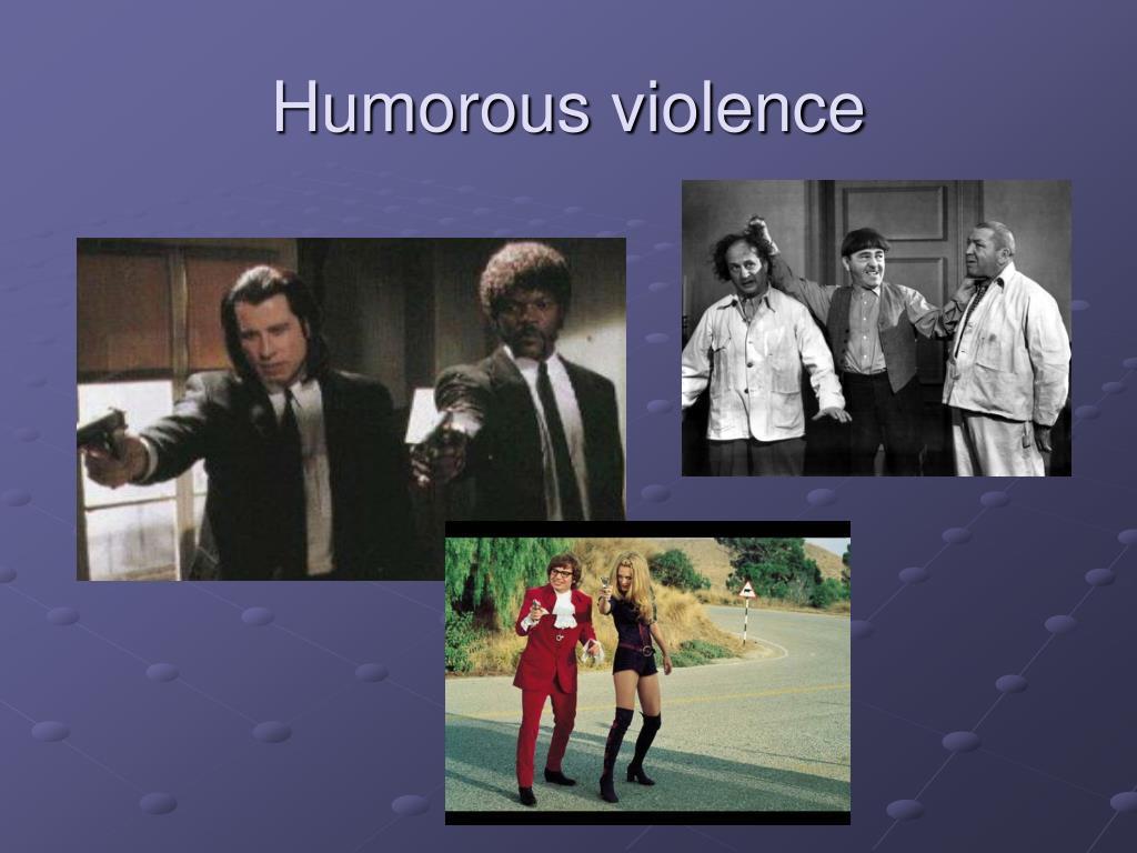 Humorous violence