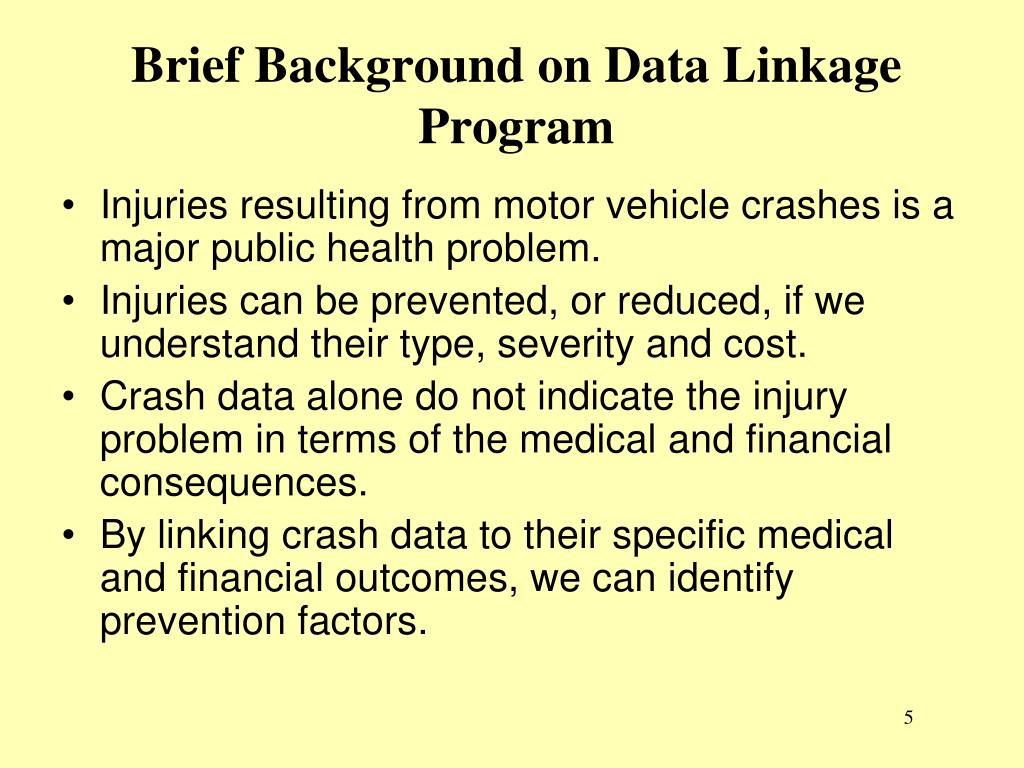 Brief Background on Data Linkage Program