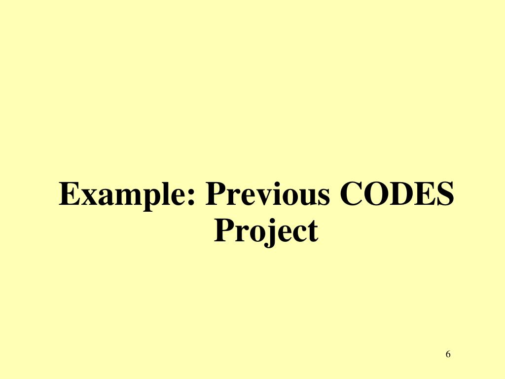 Example: Previous CODES Project