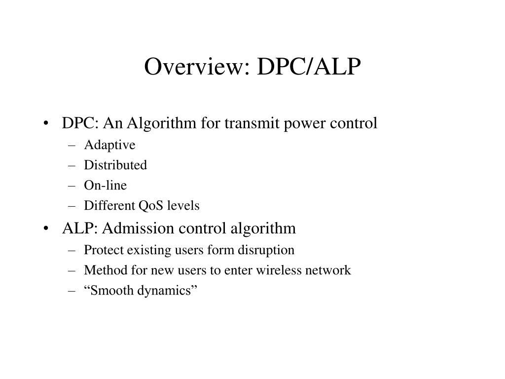 Overview: DPC/ALP