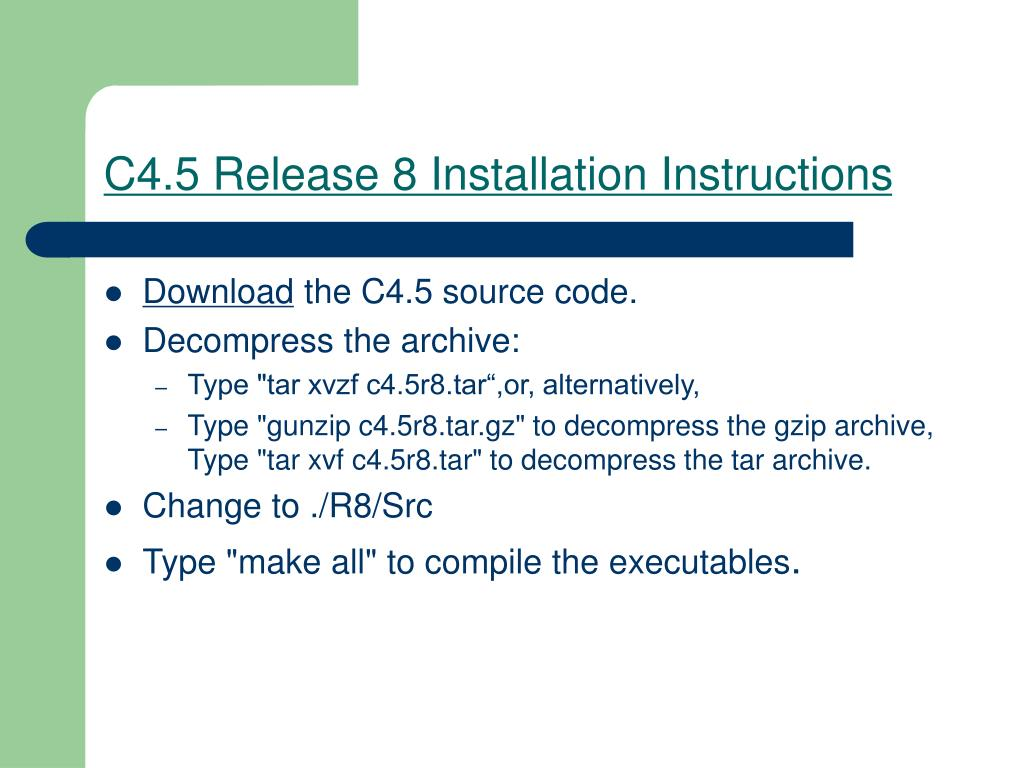 C4.5 Release 8 Installation Instructions