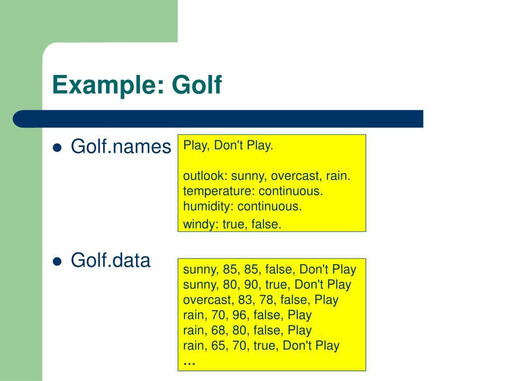 Example: Golf