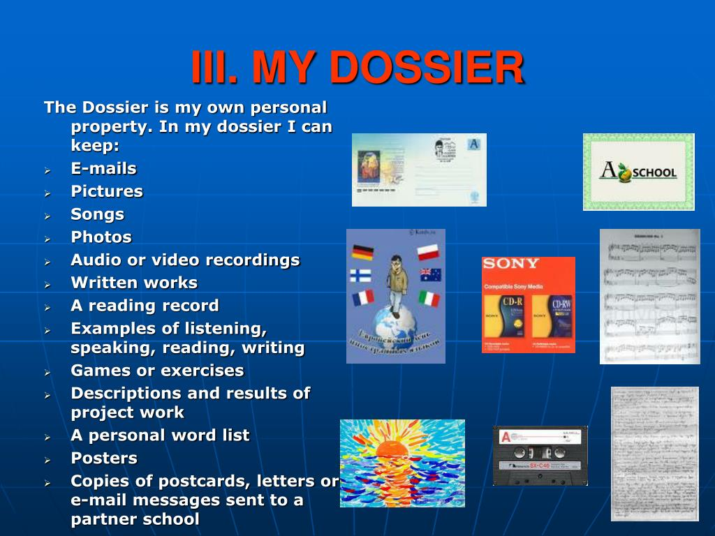 III. MY DOSSIER