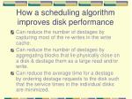 how a scheduling algorithm improves disk performance
