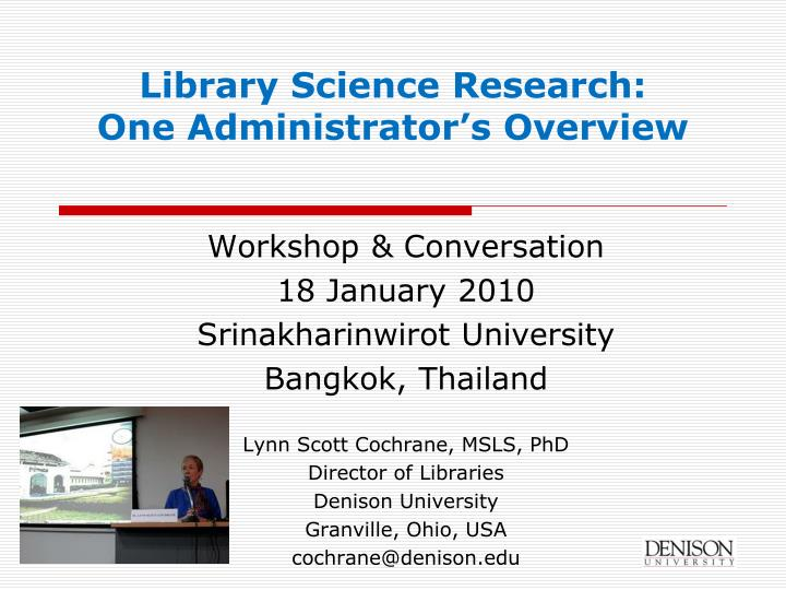 Library science research one administrator s overview