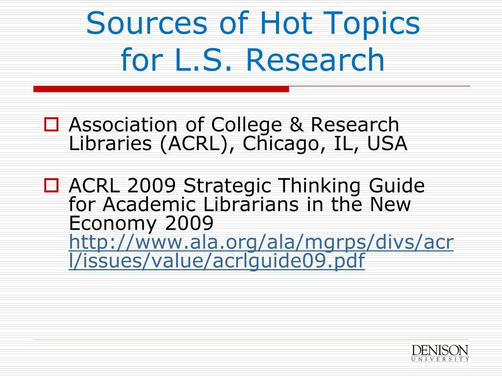 Sources of Hot Topics