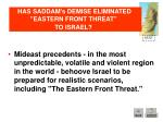 has saddam s demise eliminated eastern front threat to israel2