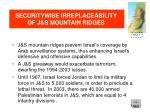 securitywise irreplaceability of j s mountain ridges1