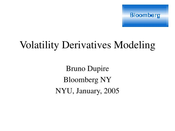 Volatility derivatives modeling