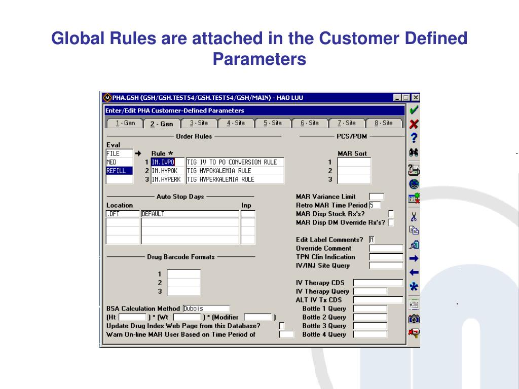 Global Rules are attached in the Customer Defined Parameters