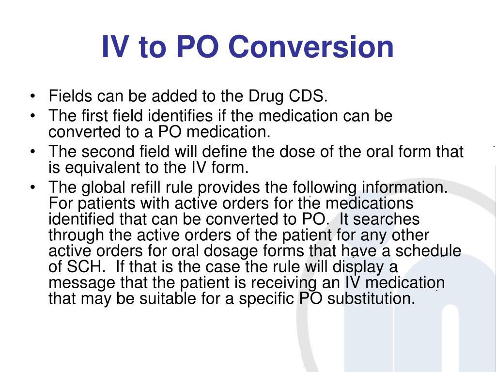 IV to PO Conversion