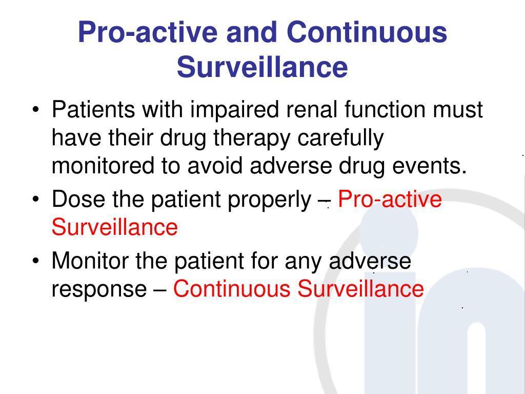 Pro-active and Continuous Surveillance