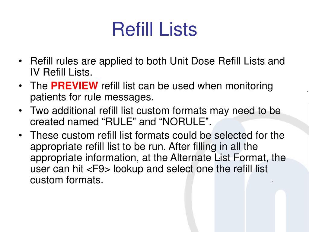 Refill Lists