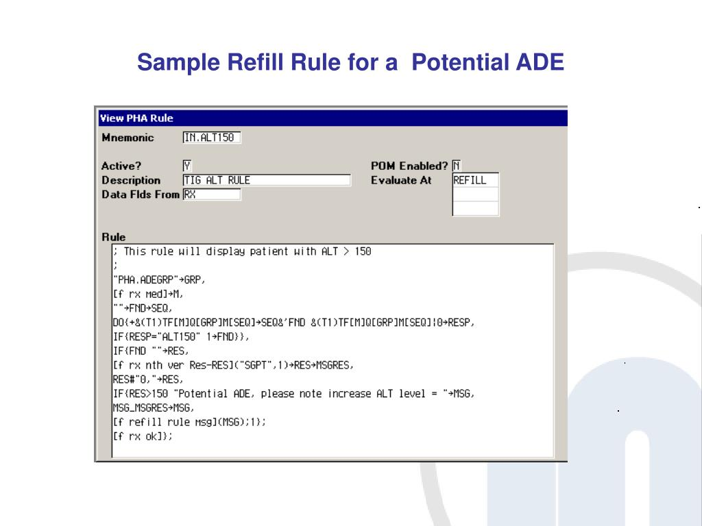 Sample Refill Rule for a  Potential ADE