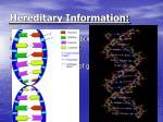 hereditary information