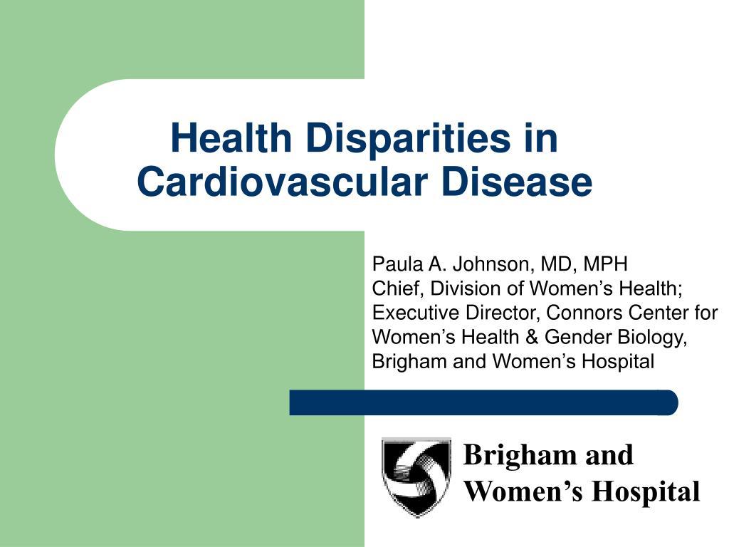 Health Disparities in Cardiovascular Disease
