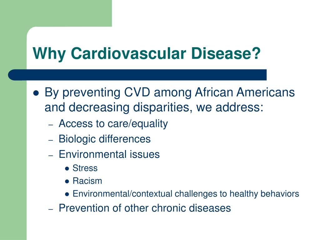 Why Cardiovascular Disease?