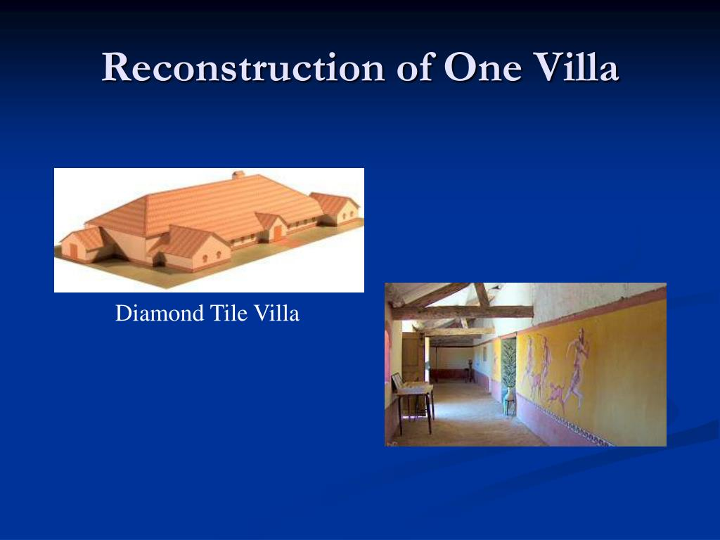 Reconstruction of One Villa