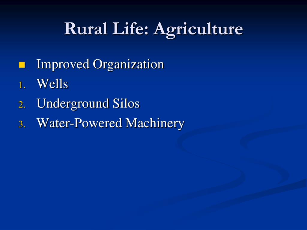 Rural Life: Agriculture