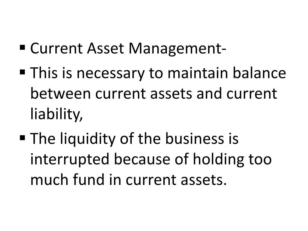 Current Asset Management-