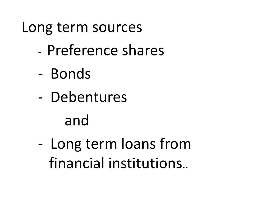 Long term sources