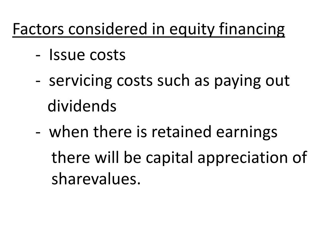 Factors considered in equity financing