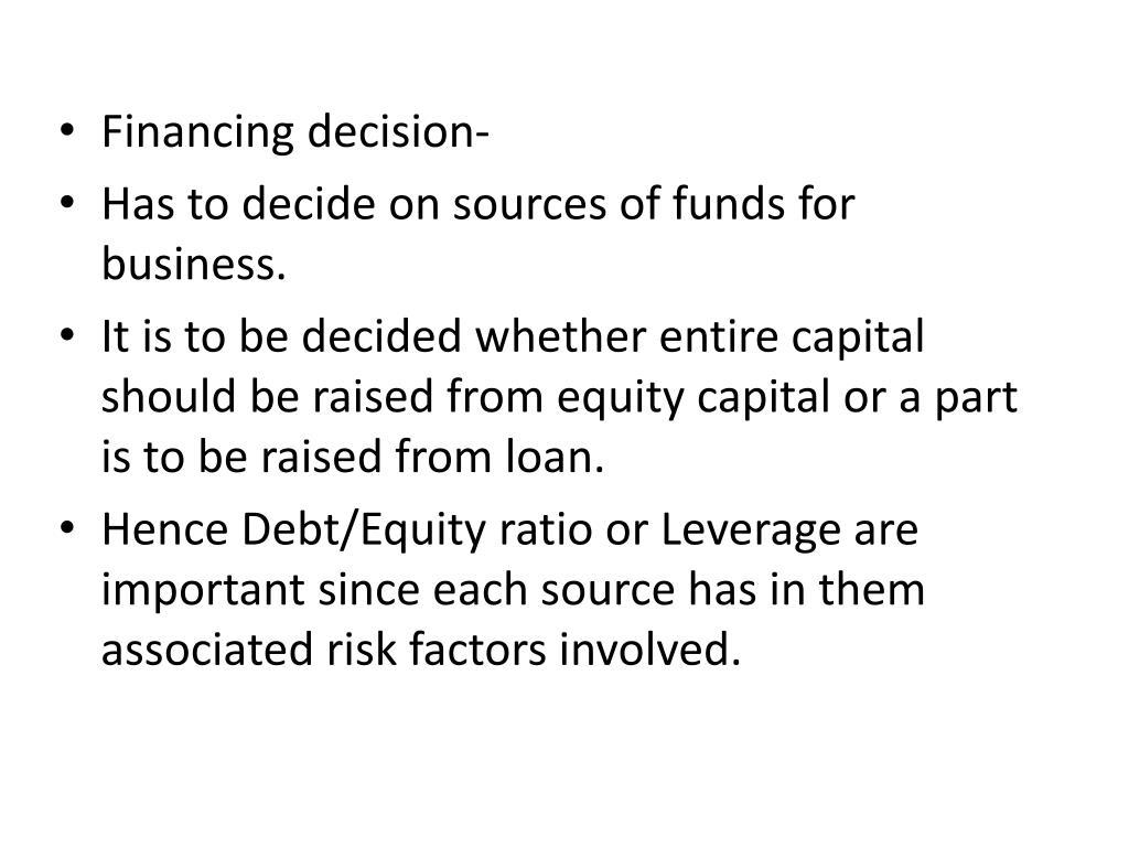 Financing decision-