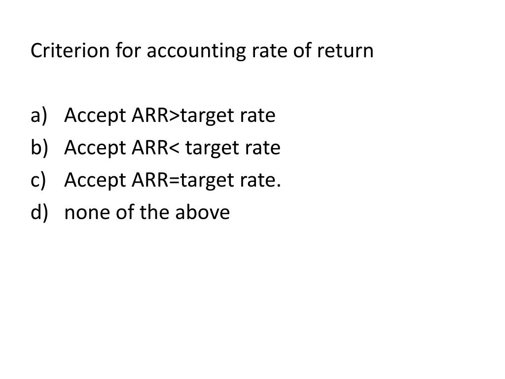 Criterion for accounting rate of return