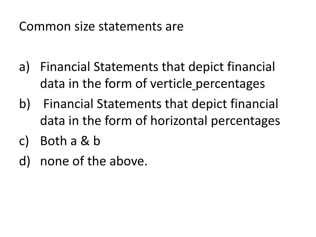 Common size statements are