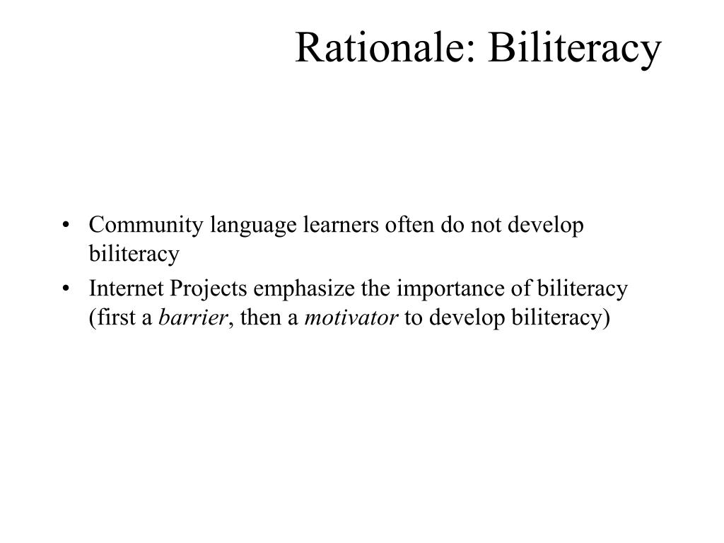 Rationale: Biliteracy