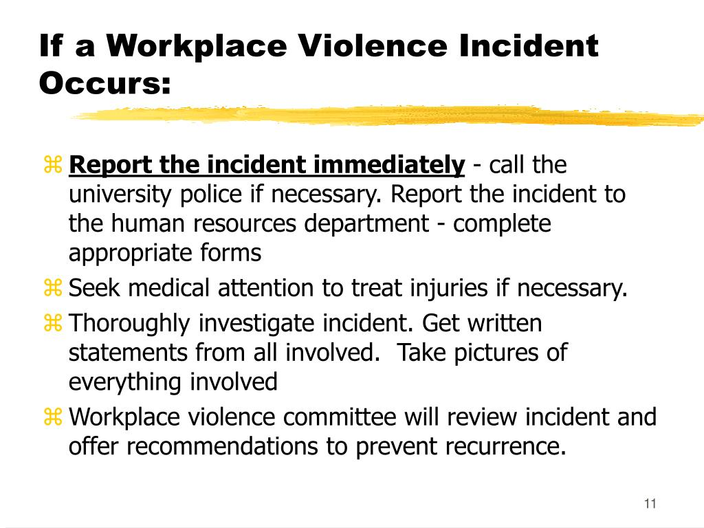 If a Workplace Violence Incident Occurs: