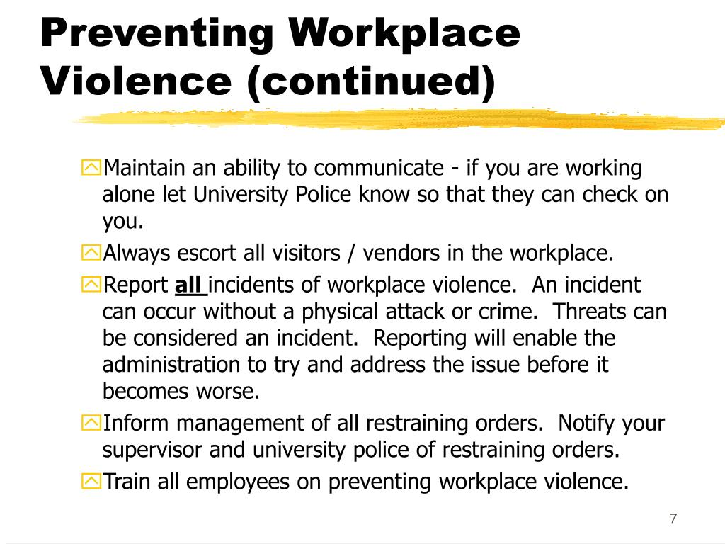 Preventing Workplace Violence (continued)