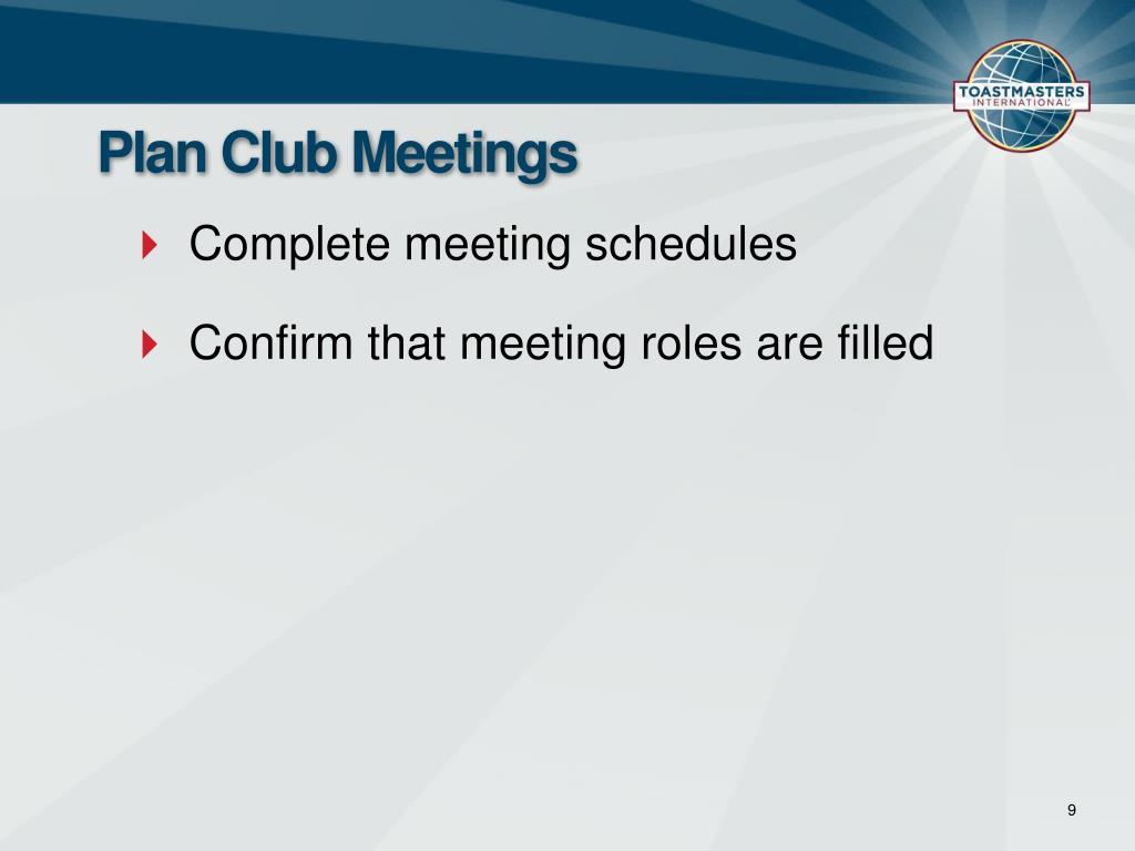 Plan Club Meetings