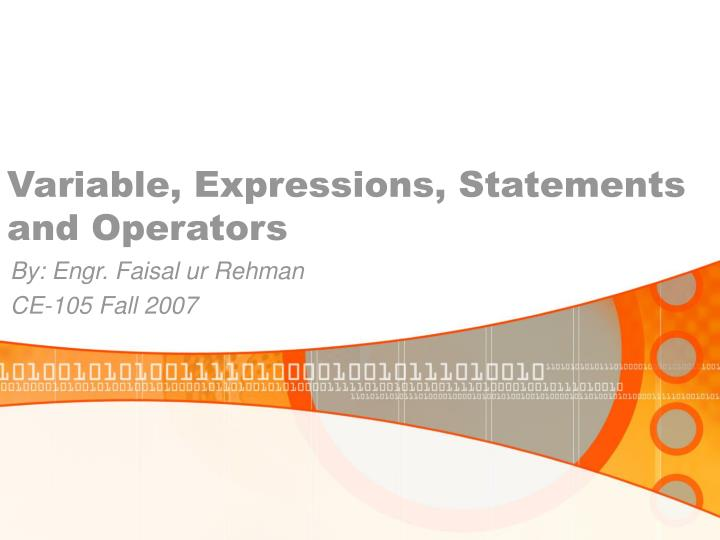 Variable expressions statements and operators