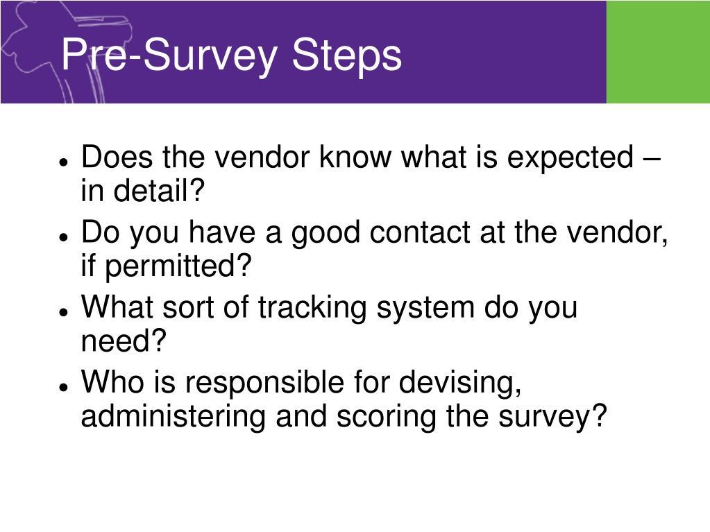 Pre-Survey Steps